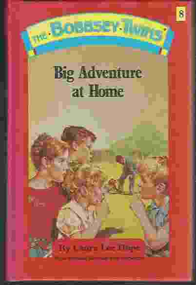 Image for BOBBSEY TWINS' BIG ADVENTURE AT HOME Revised & Abridged