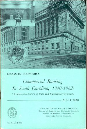 Image for COMMERCIAL BANKING IN SOUTH CAROLINA, 1940-1962  A comparative survey of State and National developments