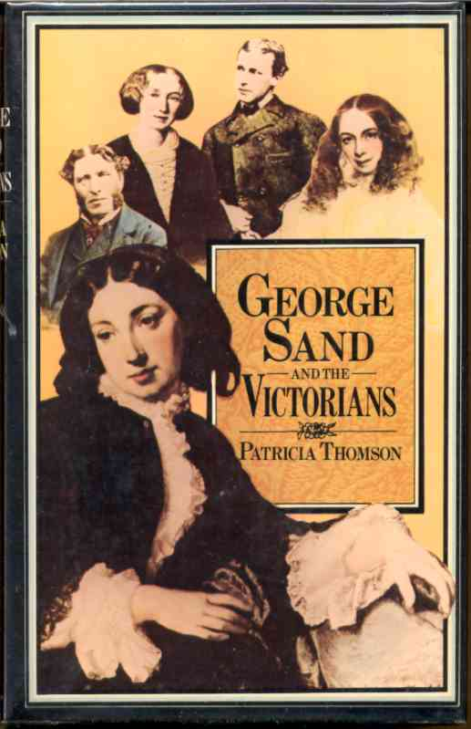 Image for GEORGE SAND AND THE VICTORIANS Her Influence and Reputation in Nineteenth-Century England
