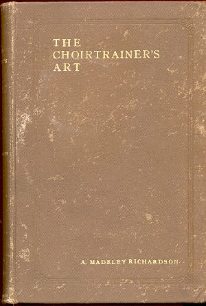 Image for THE CHOIRTRAINER'S ART
