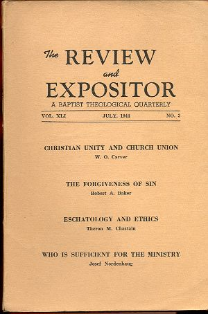 Image for THE REVIEW AND EXPOSITOR, VOL XLI, NO 3, JULY 1944 A Baptist Theological Quarterly