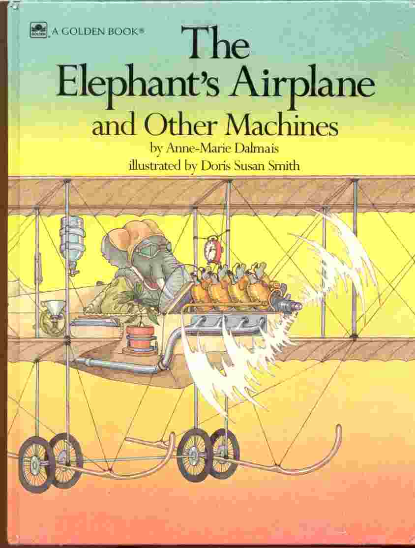Image for THE ELEPHANT'S AIRPLANE AND OTHER MACHINES