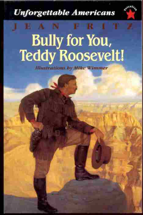 Image for BULLY FOR YOU, TEDDY ROOSEVELT