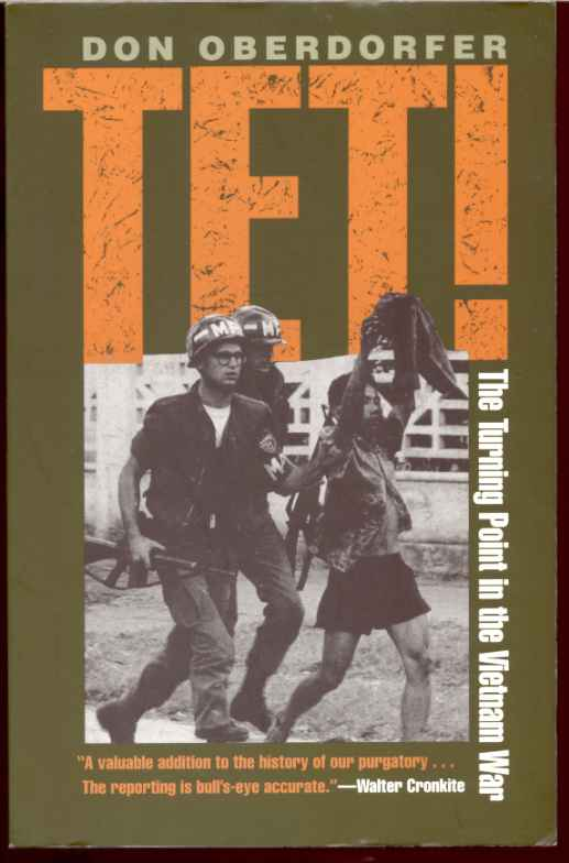 TET!  The Turning Point in the Vietnam War