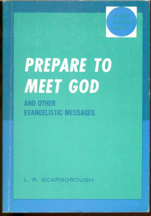 Image for PREPARE TO MEET GOD AND OTHER EVANGELISTIC MESSAGES