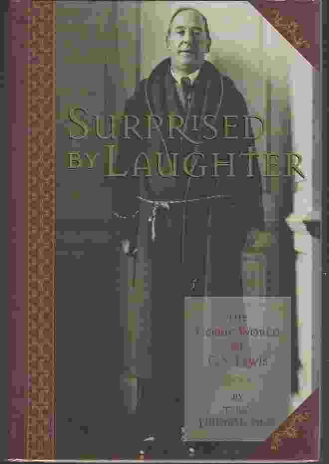 Image for SURPRISED BY LAUGHTER, THE COMIC WORLD OF C S LEWIS