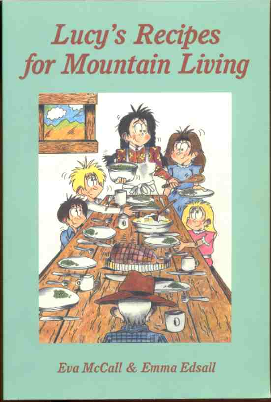 Image for LUCY'S RECIPES FOR MOUNTAIN LIVING