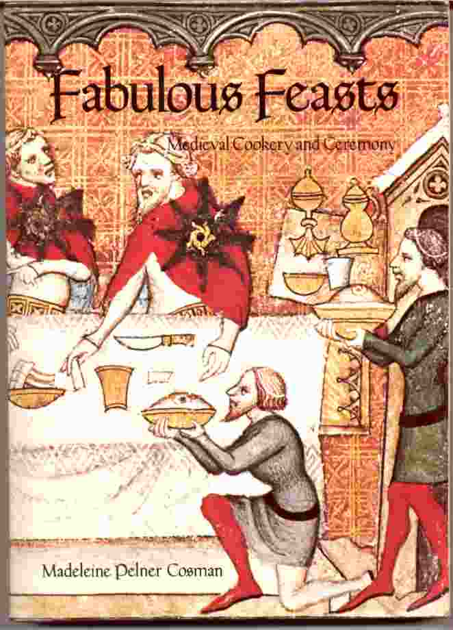 Image for FABULOUS FEASTS  Medieval Cookery and Ceremony
