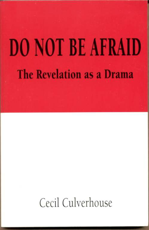 Image for DO NOT BE AFRAID  The Revelation as a Drama