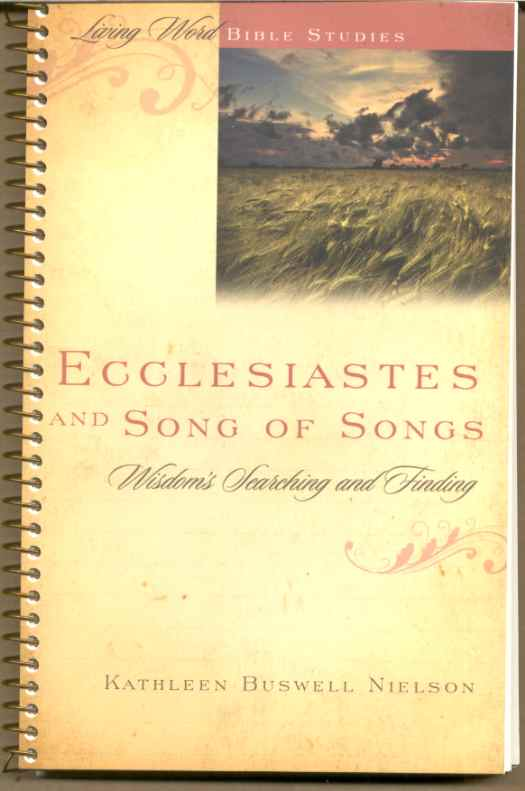 Image for ECCLESIASTES AND SONG OF SONGS: WISDOM SEACHING AND FINDING