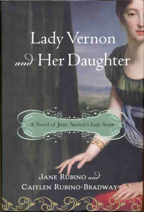 Image for LADY VERNON AND HER DAUGHTER  A Novel of Jane Austen's Lady Susan