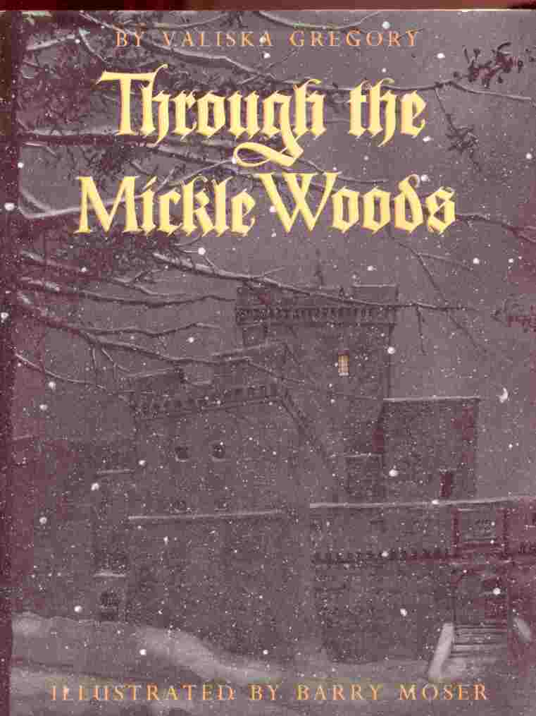 Image for THROUGH THE MICKLE WOODS