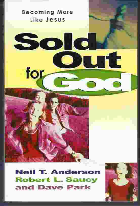 Image for SOLD OUT FOR GOD  Becoming More like Jesus