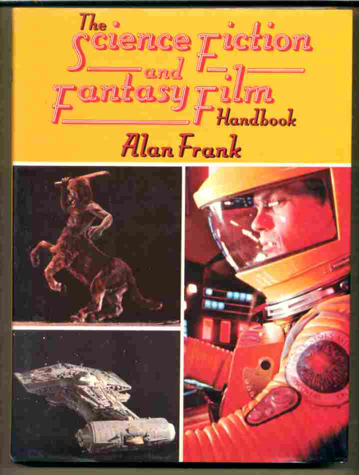 Image for THE SCIENCE FICTION AND FANTASY FILM HANDBOOK