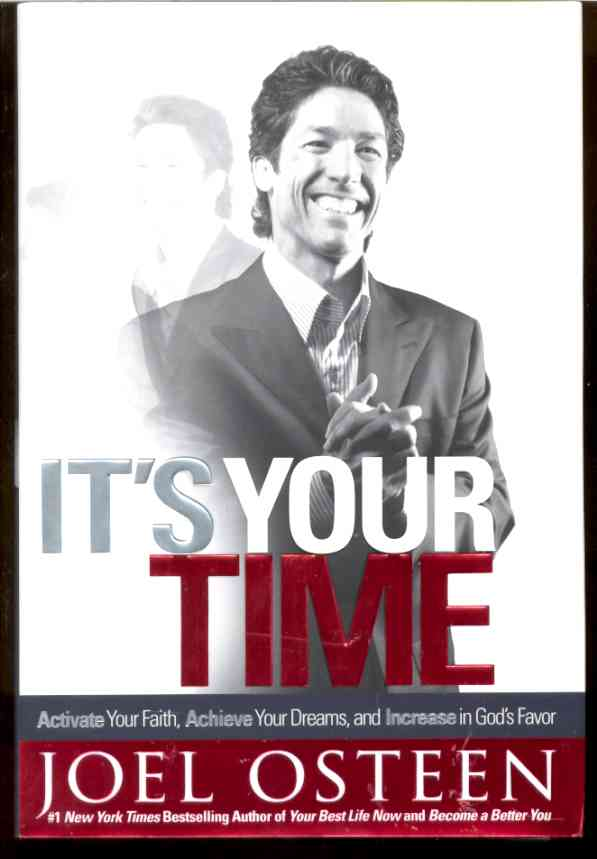Image for IT'S YOUR TIME  Activate Your Faith, Achieve Your Dreams, and Increase in God's Favor