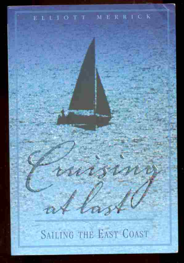 Image for CRUISING AT LAST  Sailing the East Coast