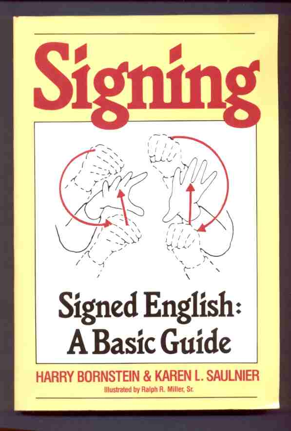 Image for SIGNING  Signed English: A Basic Guide