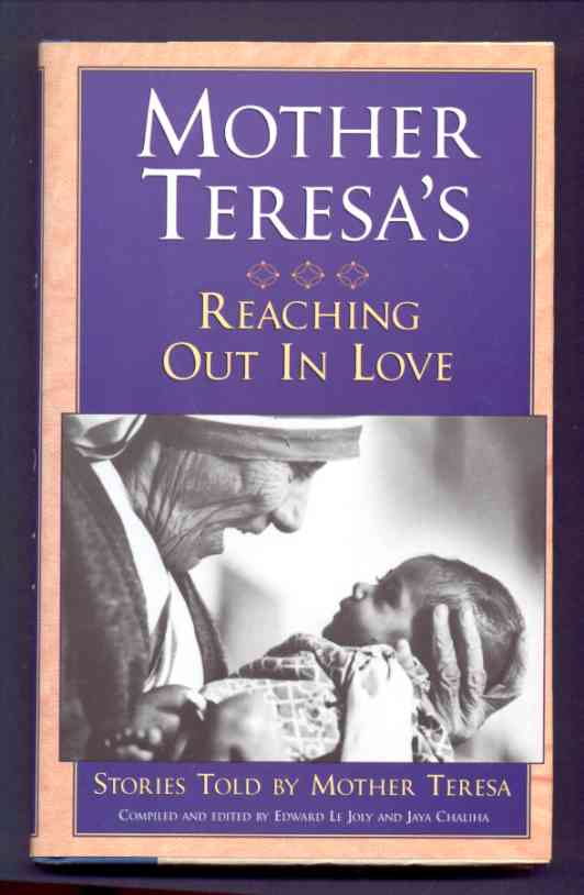 Image for MOTHER TERESA'S REACHING OUT IN LOVE  Stories Told by Mother Teresa
