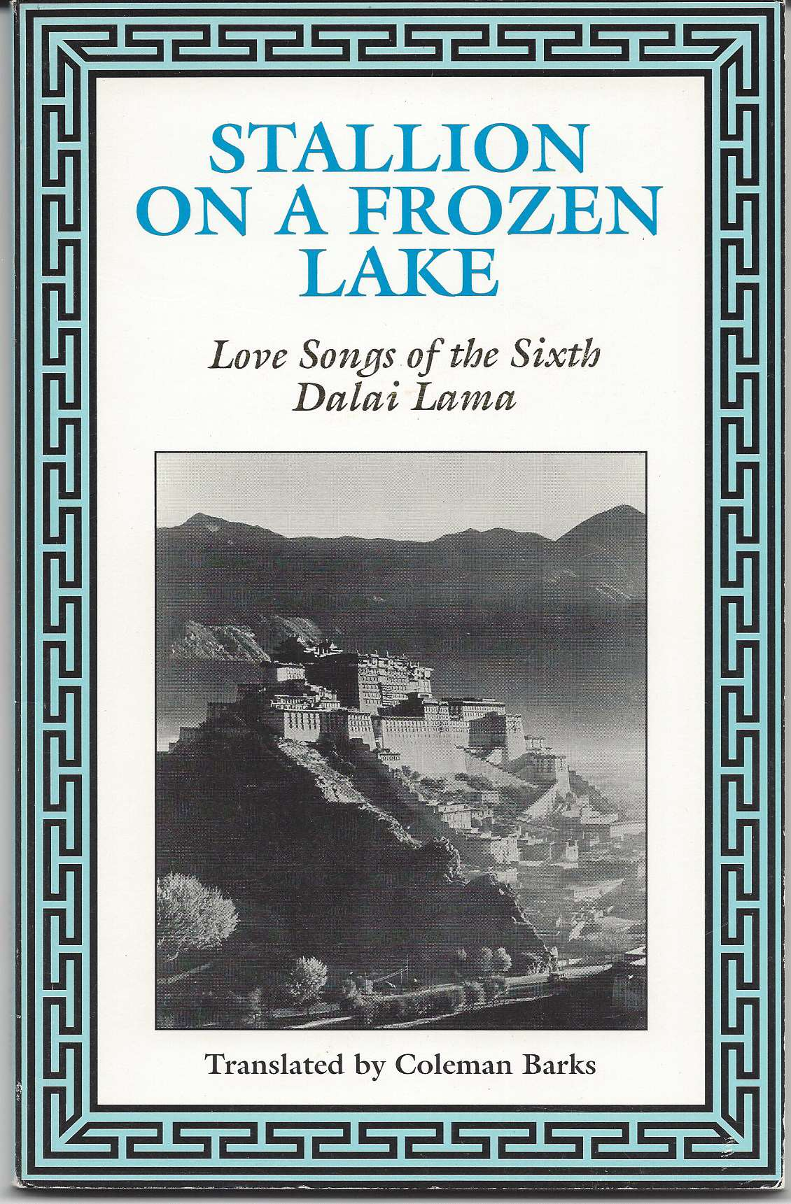 Image for STALLION ON A FROZEN LAKE  Love Songs of the Sixth Dalai Lama