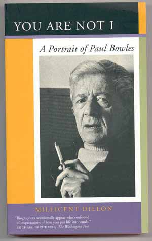 Image for YOU ARE NOT I : A PORTRAIT OF PAUL BOWLES