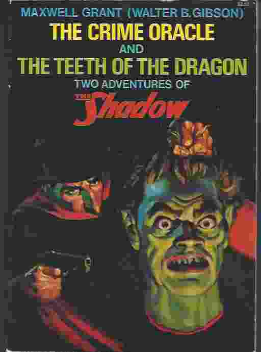 Image for CRIME ORACLE AND THE TEETH OF THE DRAGON  Two Adventures of the Shadow
