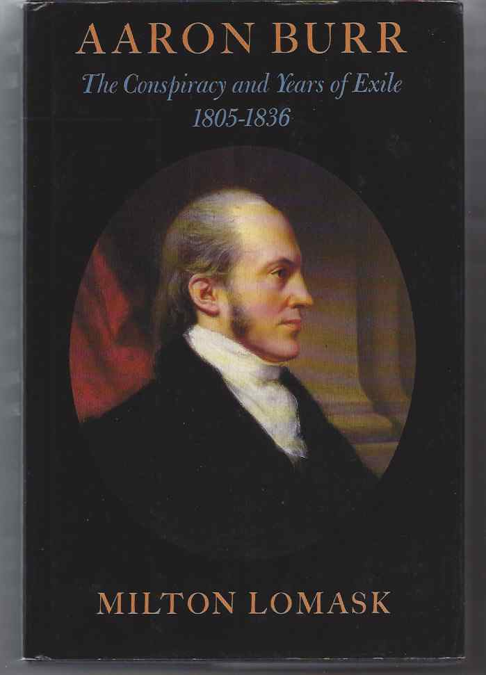 Image for AARON BURR  The Conspiracy and Years of Exile, 1805-1836