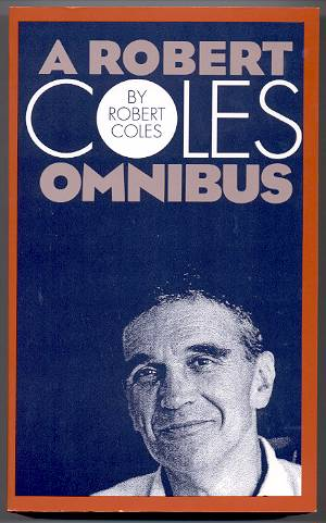 Image for A ROBERT COLES OMNIBUS
