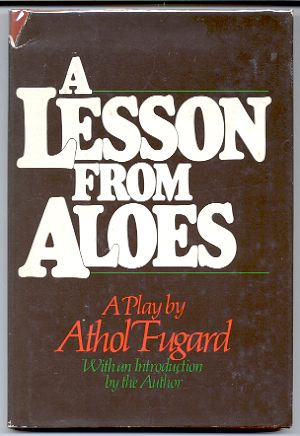 Image for A LESSON FROM ALOES A Play