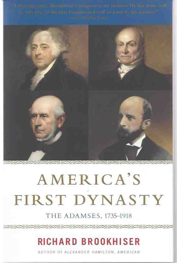 Image for AMERICA'S FIRST DYNASTY   The Adamses, 1735-1918