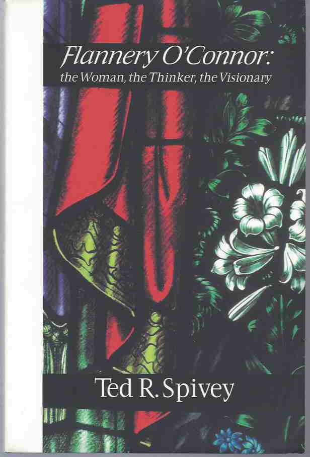 Image for FLANNERY O'CONNOR The Woman, the Thinker, the Visionary