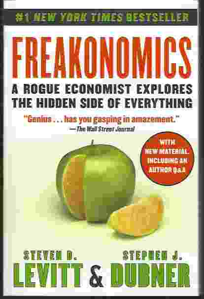 Image for FREAKONOMICS  A Rogue Economist Explores the Hidden Side of Everything