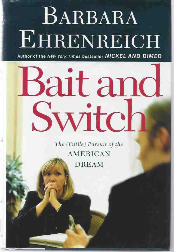 Image for BAIT AND SWITCH The (Futile) Pursuit of the American Dream