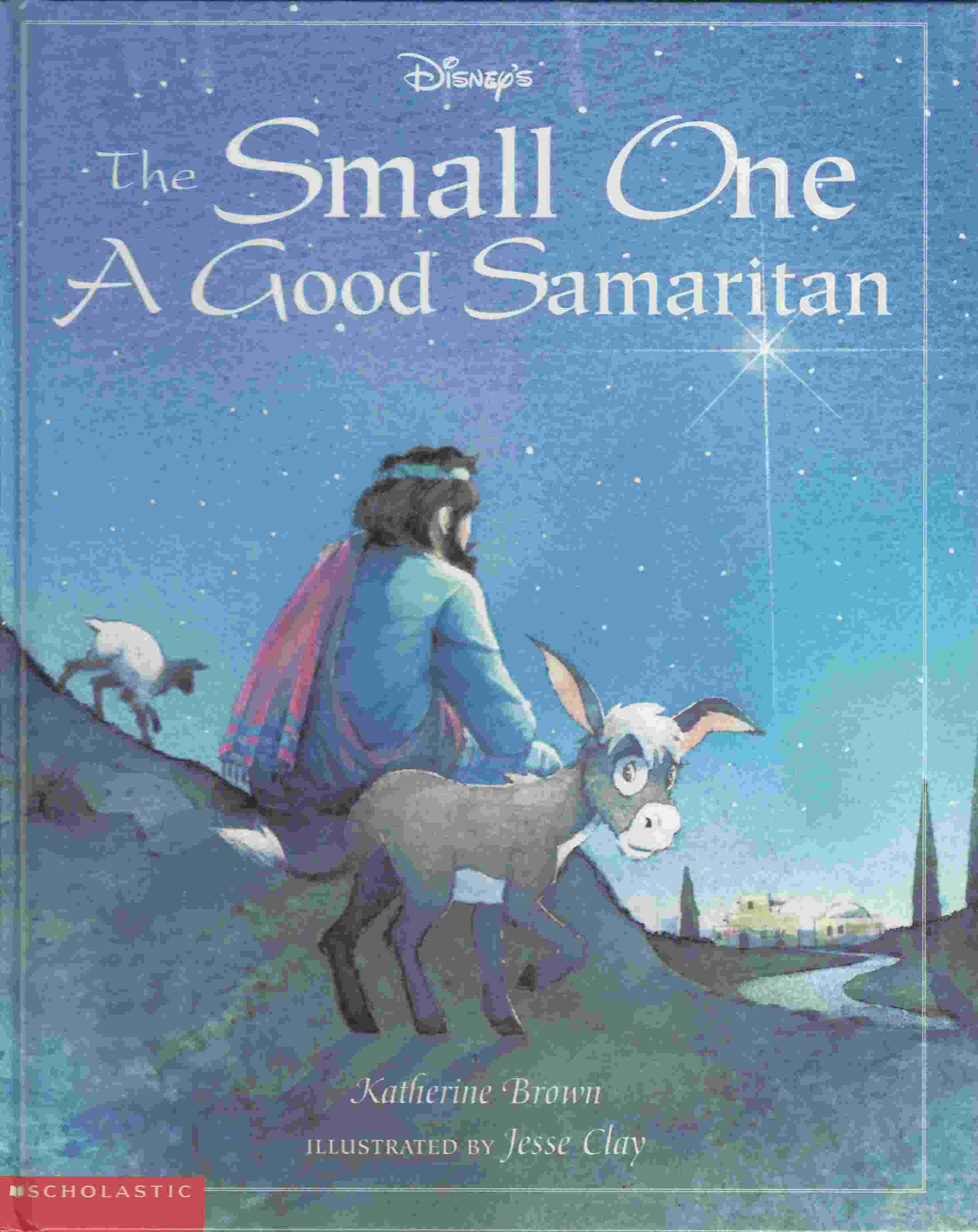 Image for THE SMALL ONE, A GOOD SAMARITAN