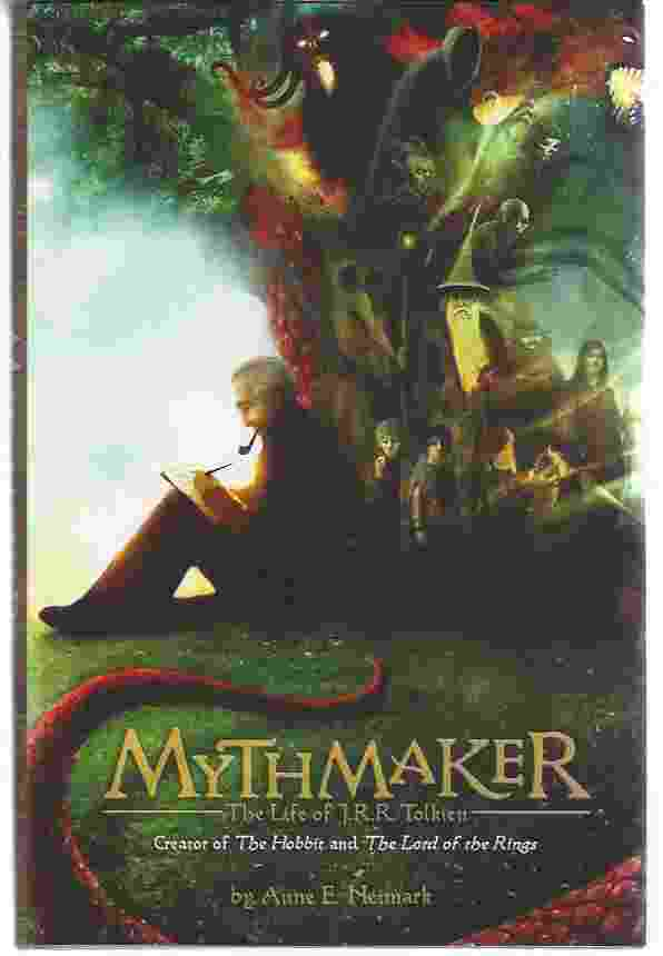 Image for MYTHMAKER  The Life of J.R.R. Tolkien, Creator of The Hobbit and The Lord of the Rings