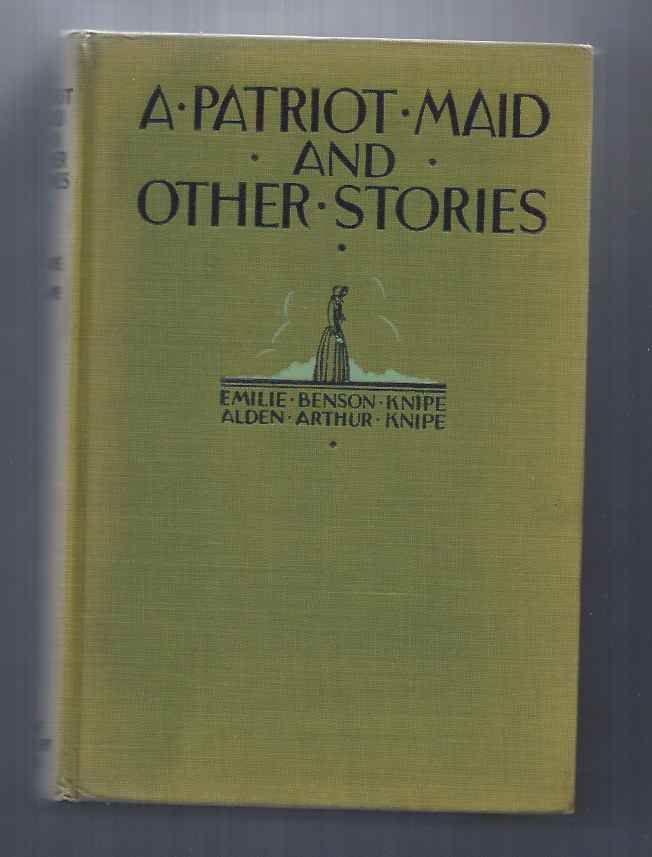 Image for A PATRIOT MAID AND OTHER STORIES
