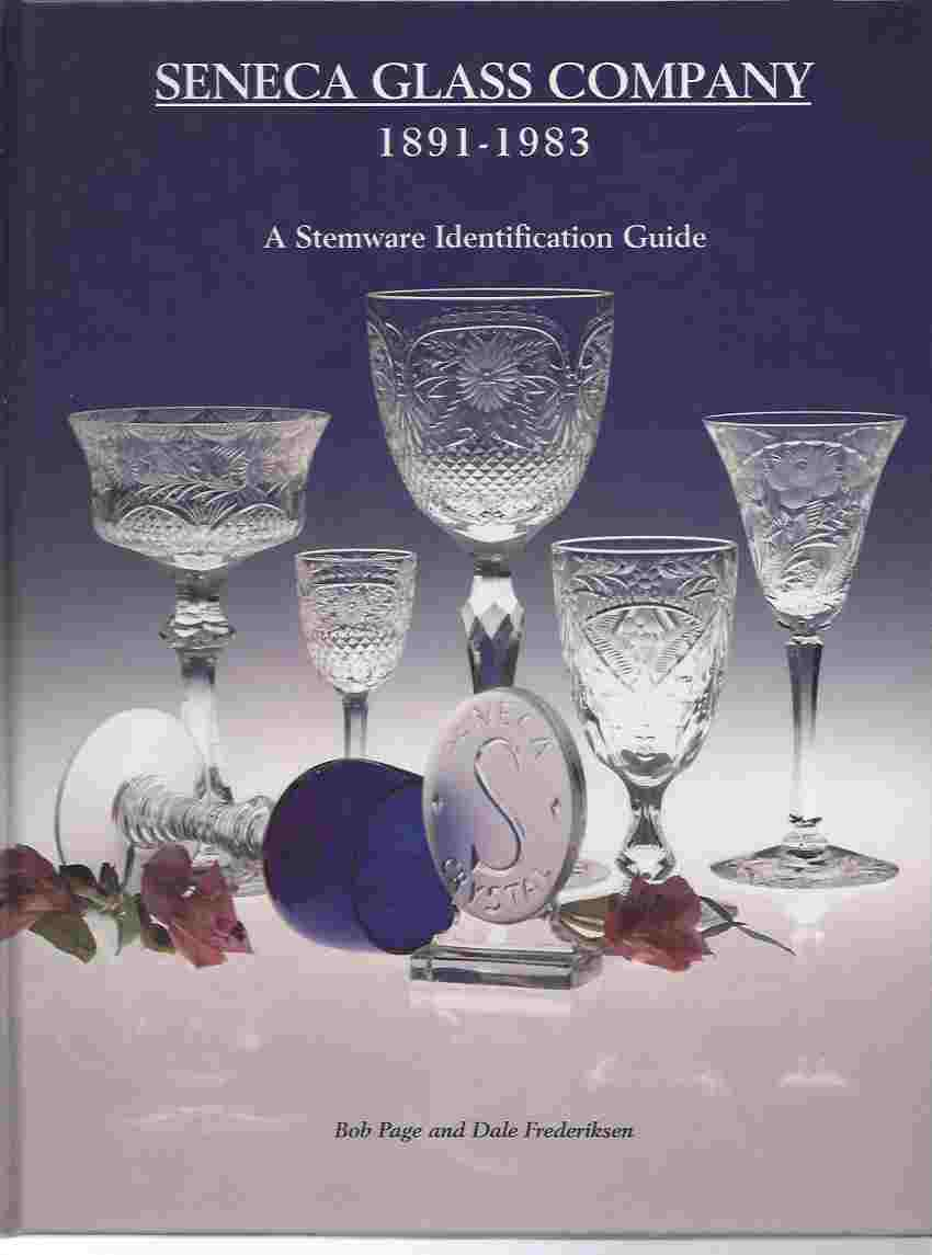 Image for SENECA GLASS COMPANY, 1891-1983, A STEMWARE IDENTIFICATION GUIDE