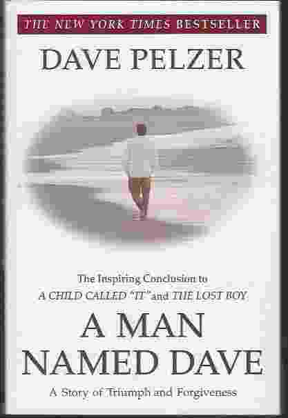 Image for A MAN NAMED DAVE A Story of Triumph and Forgiveness