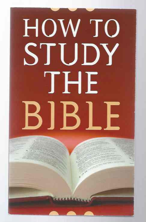 Image for HOW TO STUDY THE BIBLE