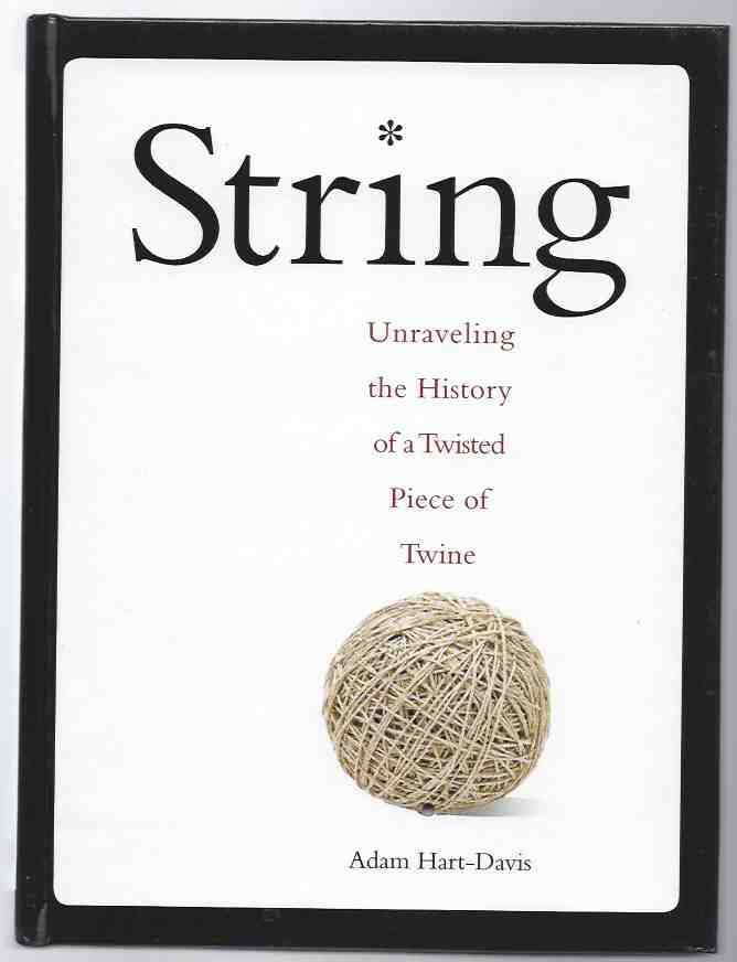 Image for STRING  Unravel the Secrets of a Little Ball of Twine