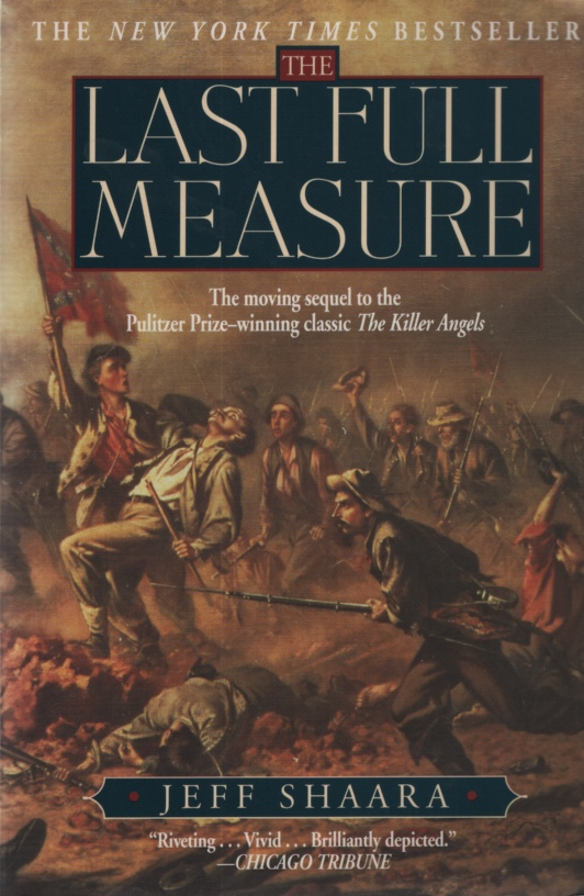 Image for THE LAST FULL MEASURE  A Novel of the Civil War