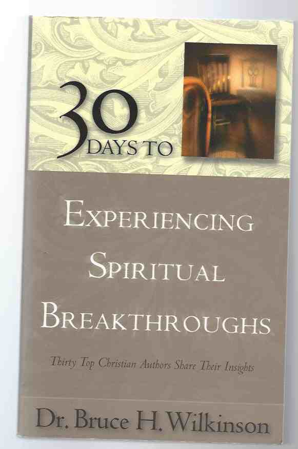 Image for 30 DAYS TO EXPERIENCING SPIRITUAL BREAKTHROUGHS