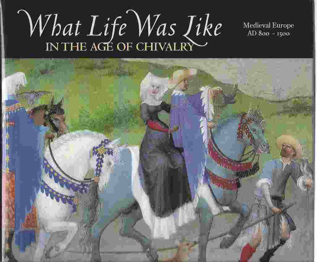 Image for IN THE AGE OF CHIVALRY : MEDIEVAL EUROPE AD 800-1500