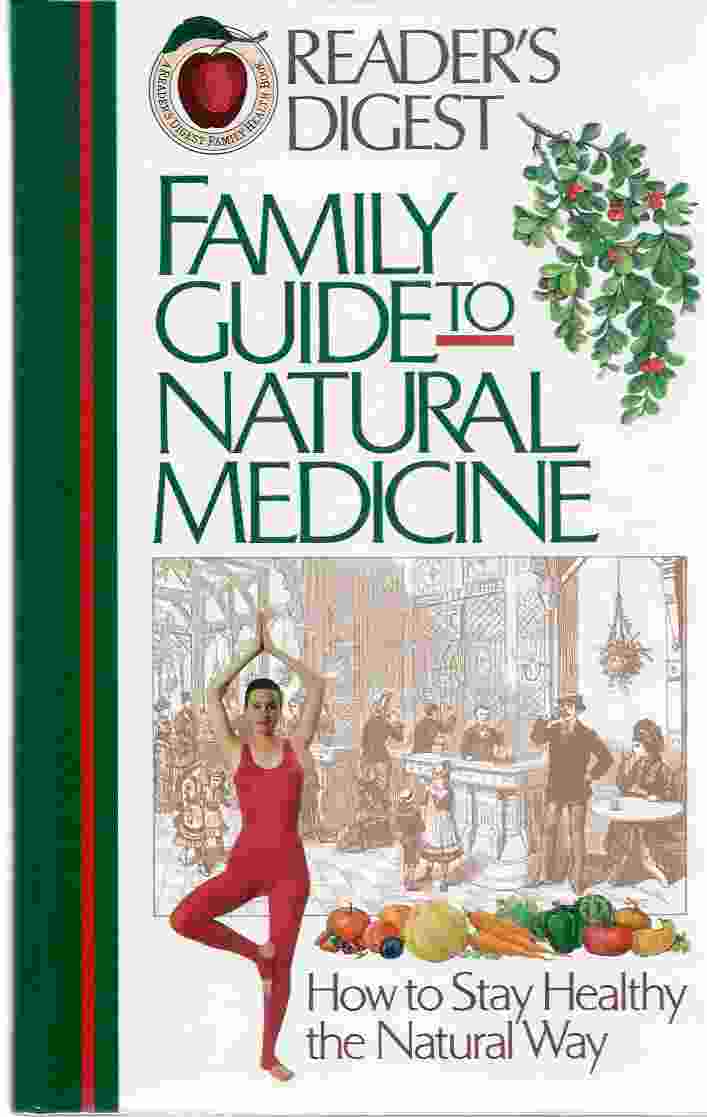 Image for FAMILY GUIDE TO NATURAL MEDICINE How to Stay Healthy the Natural Way