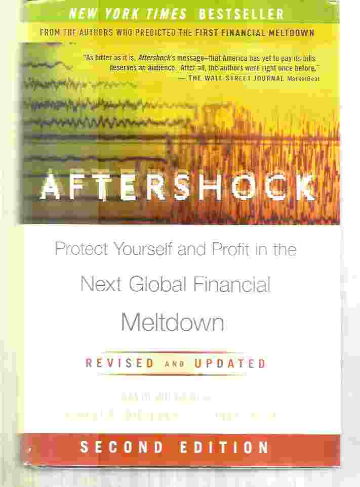 Image for AFTERSHOCK  Protect Yourself and Profit in the Next Global Financial Meltdown
