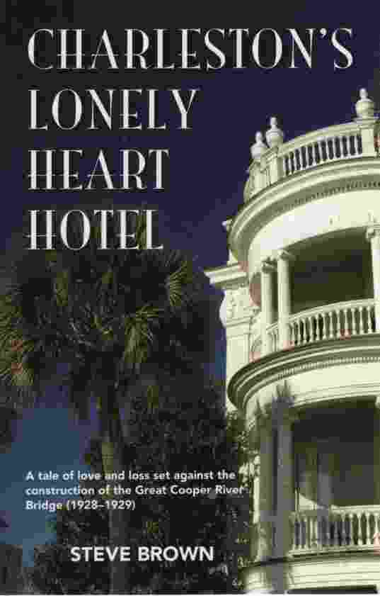 Image for CHARLESTON'S LONELY HEART HOTEL