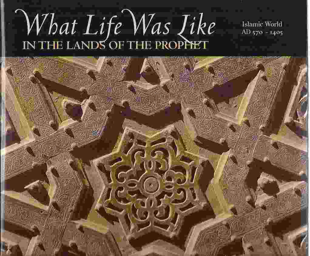 Image for IN THE LANDS OF THE PROPHET: ISLAMIC WORLD, AD 570-1405