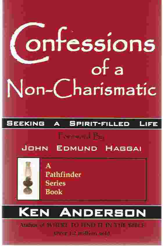 Image for CONFESSIONS OF A NON-CHARISMATIC  Seeking a Spirit-filled Life