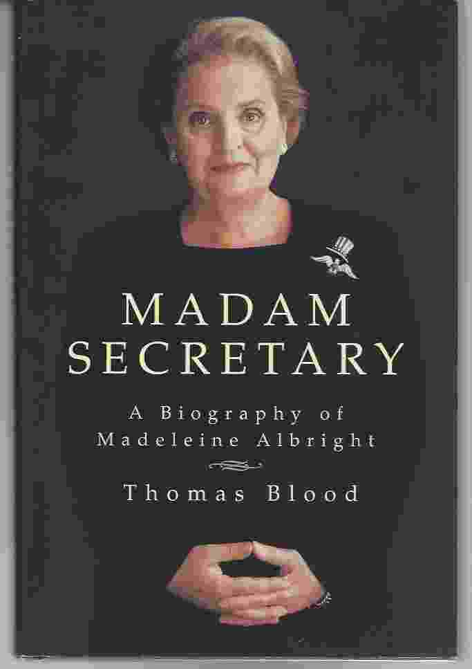 Image for MADAM SECRETARY  A Biography of Madeleine Albright