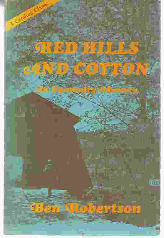 Image for RED HILLS AND COTTON  An Upcountry Memory