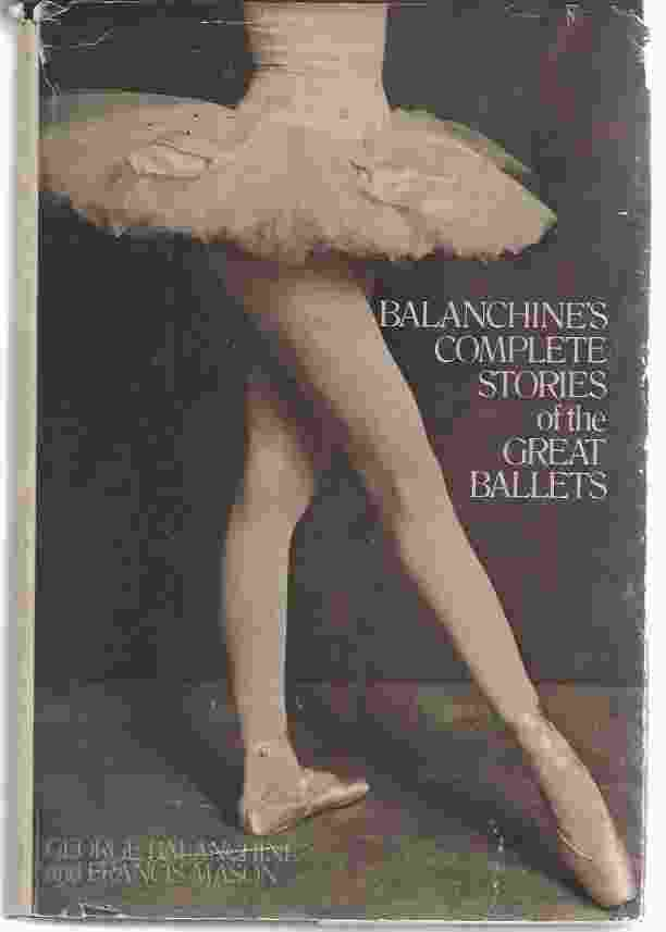 Image for BALANCHINE'S COMPLETE STORIES OF THE GREAT BALLETS